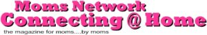 moms network connecting@home